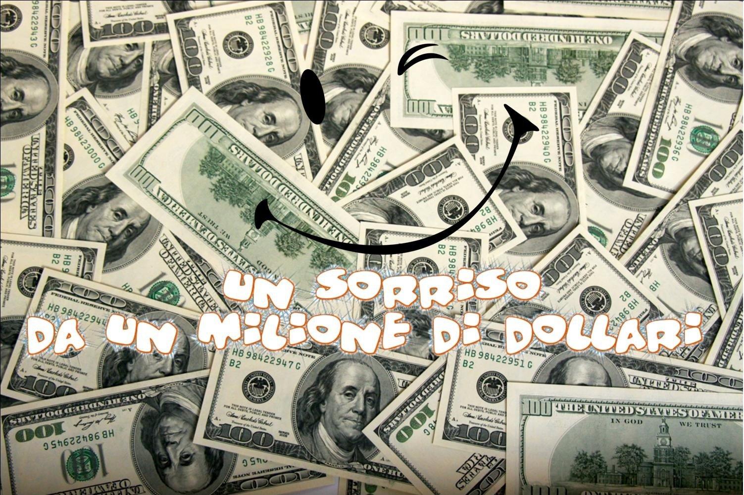 00- Un sorriso da un milione di dollari